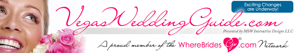 Las Vegas Weddings and Las Vegas Receptions - Your Las Vegas Wedding Source : VegasWeddingGuide.com!